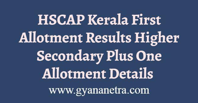 HSCAP Kerala First Allotment Results