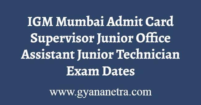 IGM Mumbai Admit Card