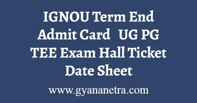 IGNOU Term End Admit Card
