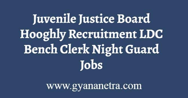 Juvenile Justice Board Hooghly Recruitment