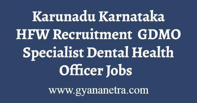 Karunadu Karnataka HFW Recruitment