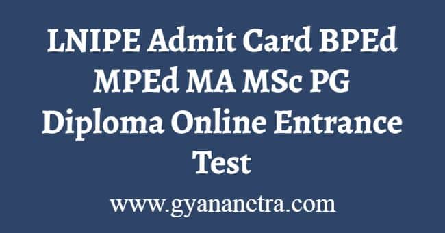 LNIPE Admit Card
