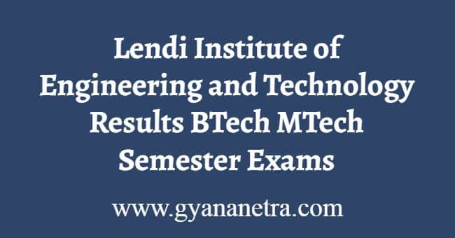 Lendi Institute of Engineering and Technology Results