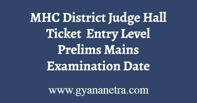 MHC District Judge Hall Ticket