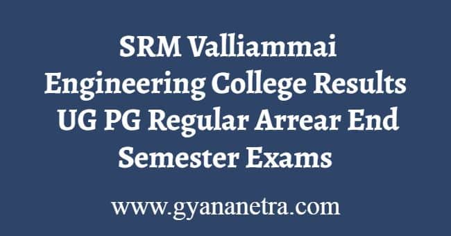 SRM Valliammai Engineering College Results