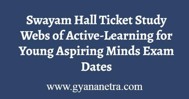 Swayam Hall Ticket