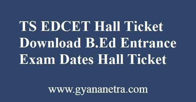TS EDCET Hall Ticket Exam Dates