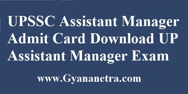 UPSSC Assistant Manager Admit Card Exam Date