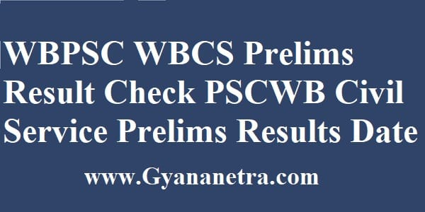 WBPSC WBCS Prelims Result Merit List Cut Off