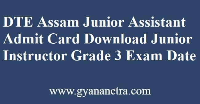 DTE Assam Junior Assistant Admit Card Download