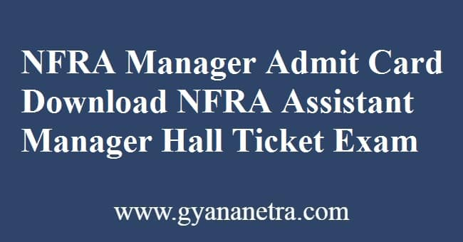 NFRA Manager Admit Card
