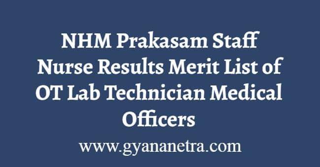 NHM Prakasam Staff Nurse Results