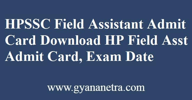 HPSSC Field Assistant Admit Card Exam Date