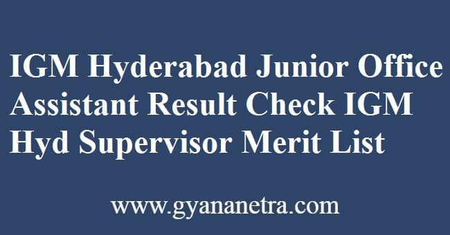 IGM Hyderabad Junior Office Assistant Result Check