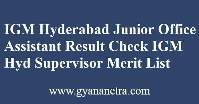IGM Hyderabad Junior Office Assistant Result Check