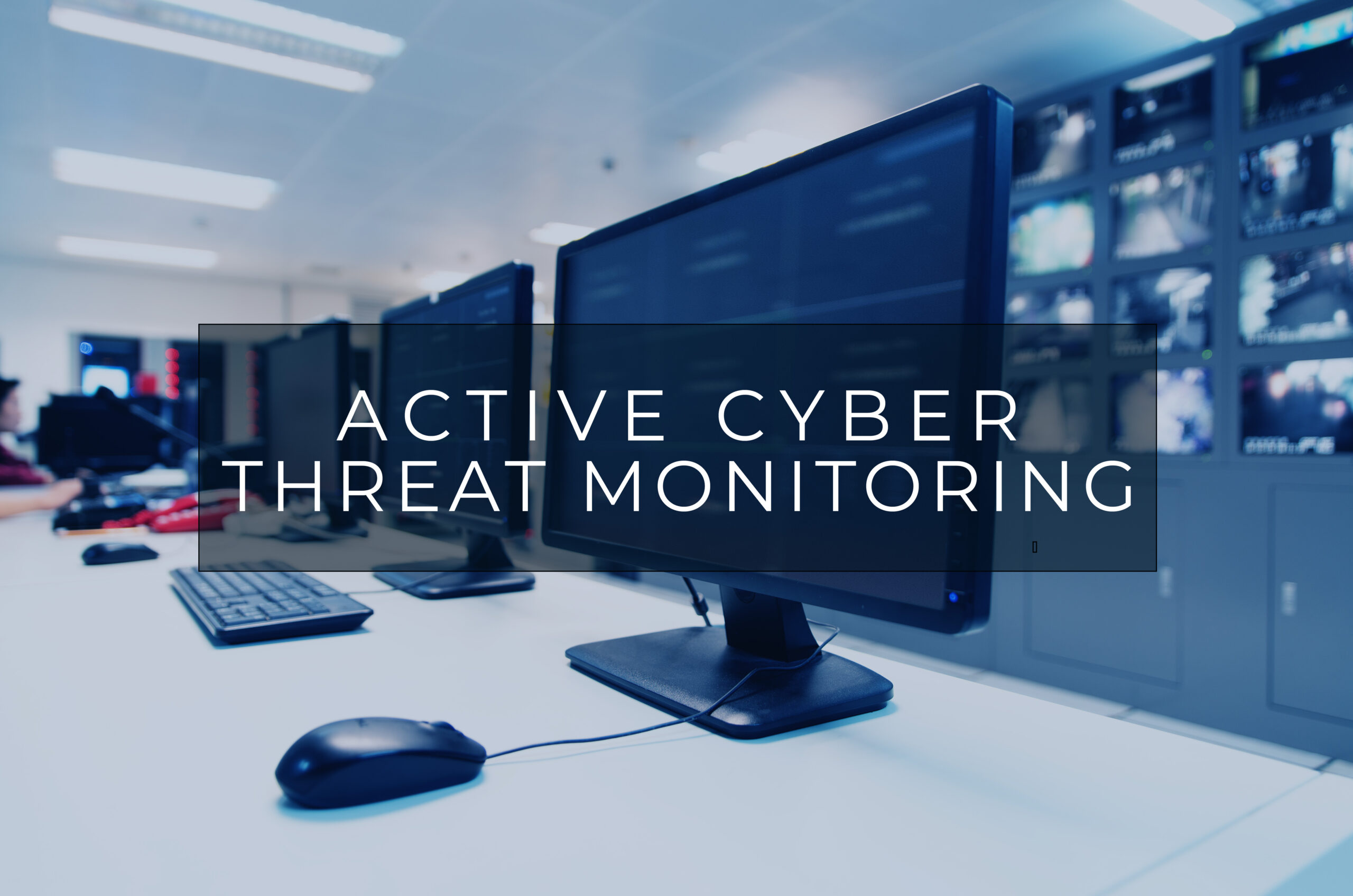 Active Cyber Monitoring