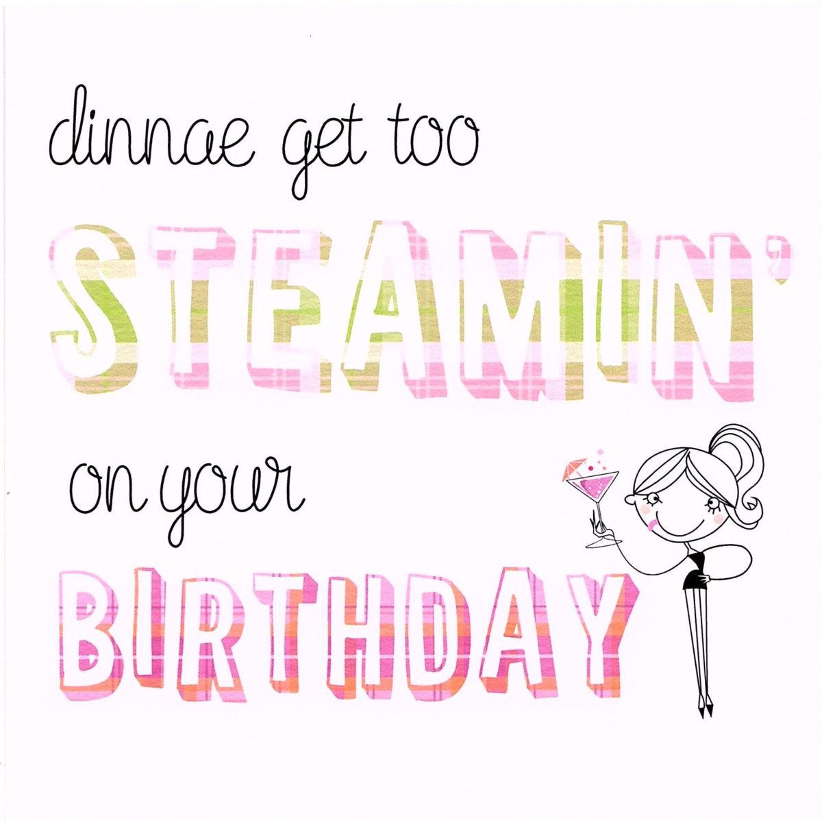 Steamin' Birthday