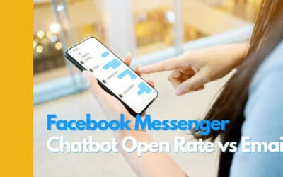 Facebook Messenger Chatbot Open Rate vs Email Open Rate