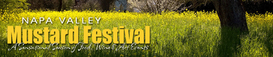 It's Mustard Festival Time  – Thank You Gene Burns/Napa for Inspiring the Tradition