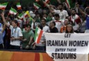 FIFA Urges Tough Line on Iran for Banning Women Fans