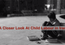 A Closer Look At Child Labour in Iran