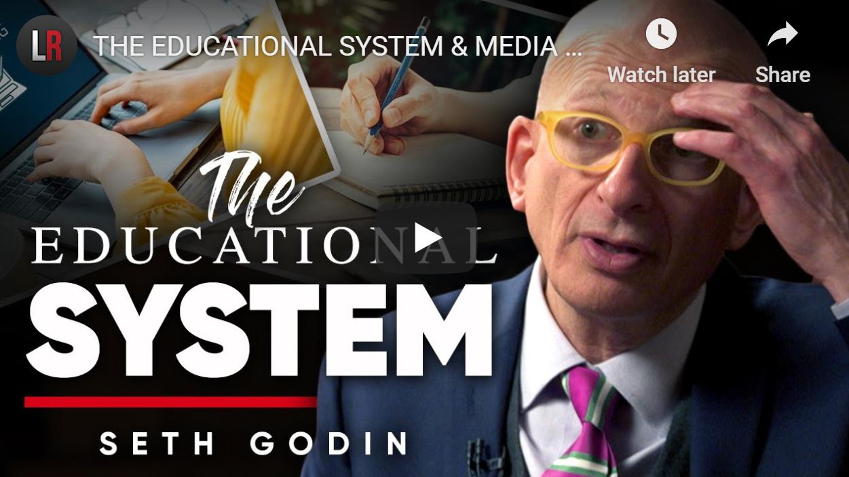 Seth Godin's Take On How To Educate Children