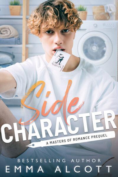 Side Character by Emma Alcott