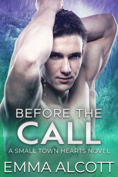 Before the Call by Emma Alcott