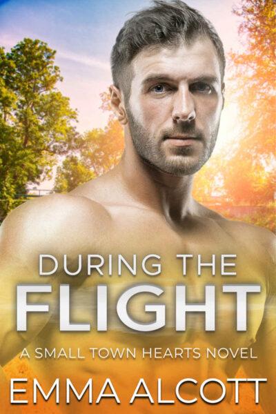During the Flight by Emma Alcott
