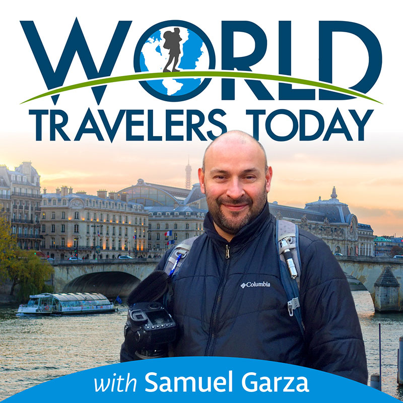 Samuel Garza with World Travelers Today