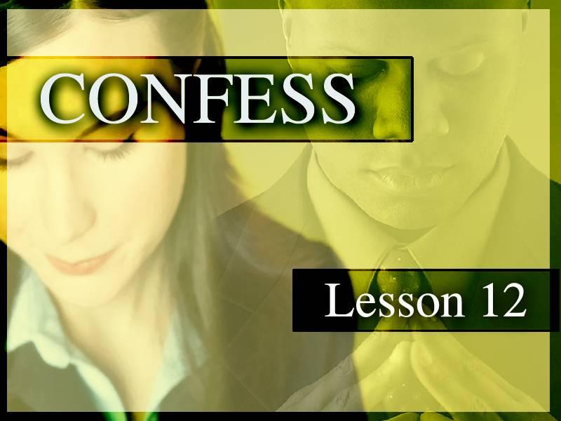 Confess #12