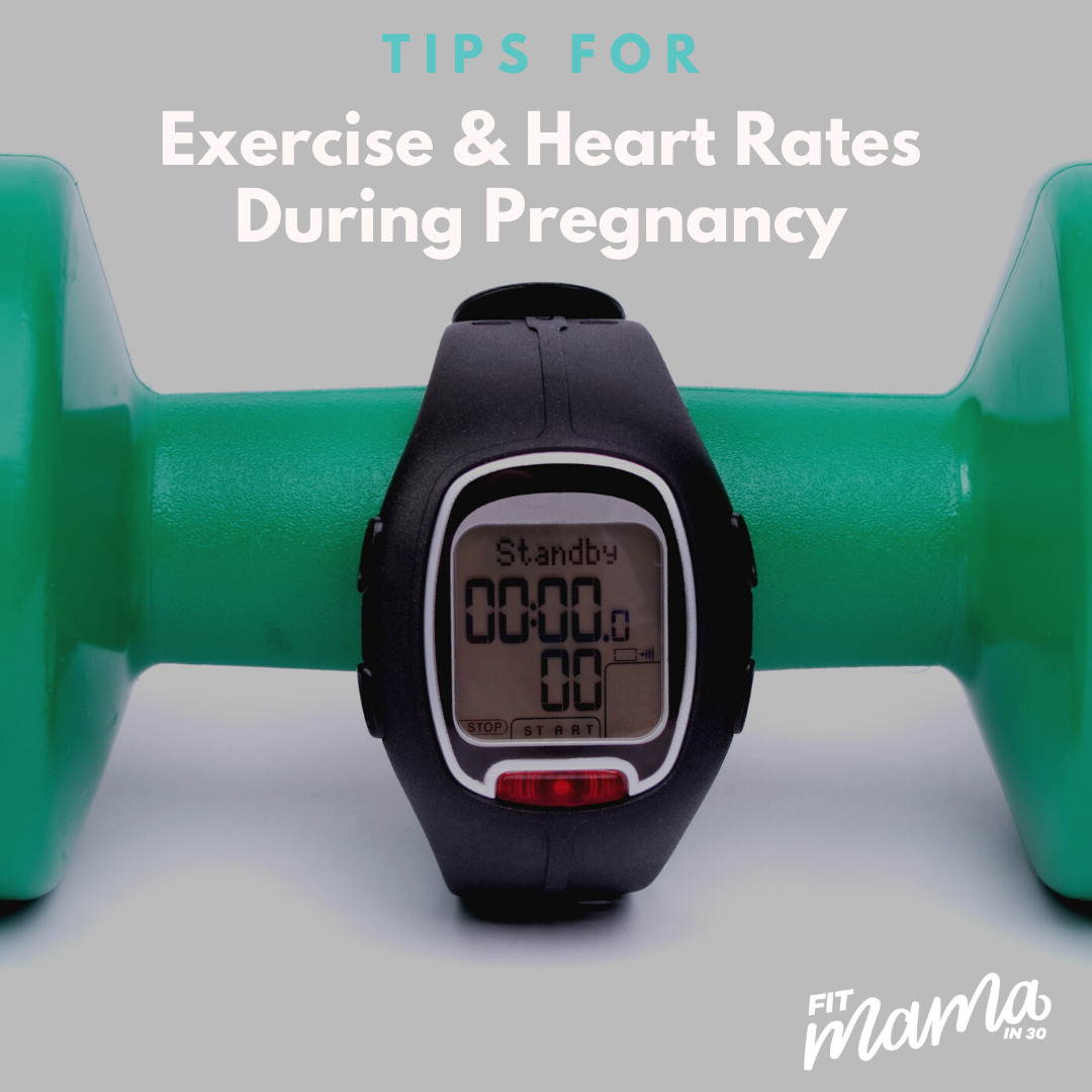 Should I Monitor My Heart Rate During Pregnancy?  – Fit Mama in 30
