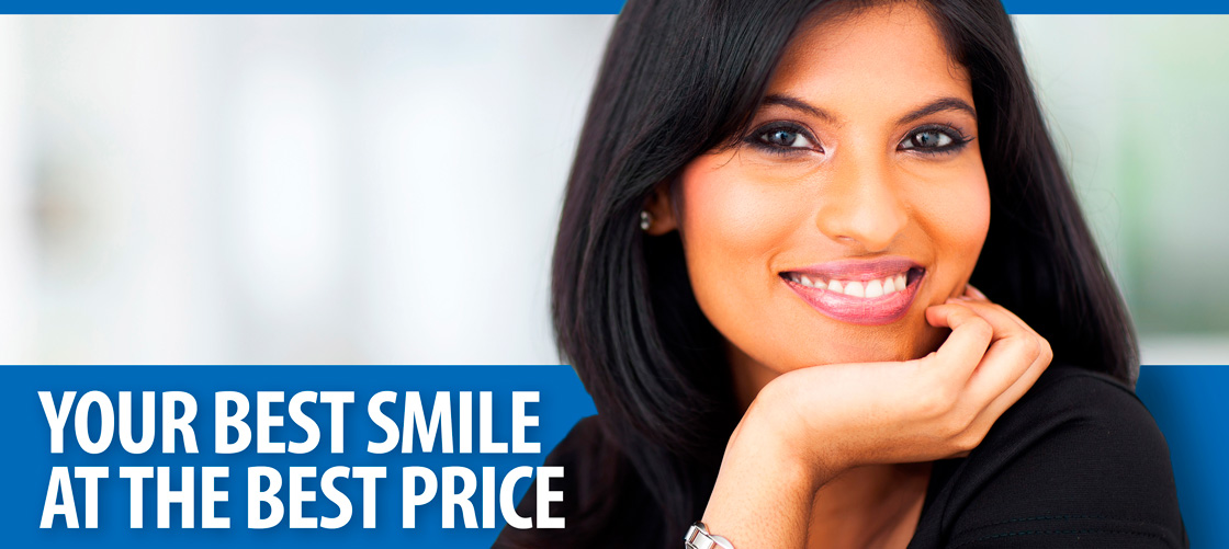 your best smile at the best price