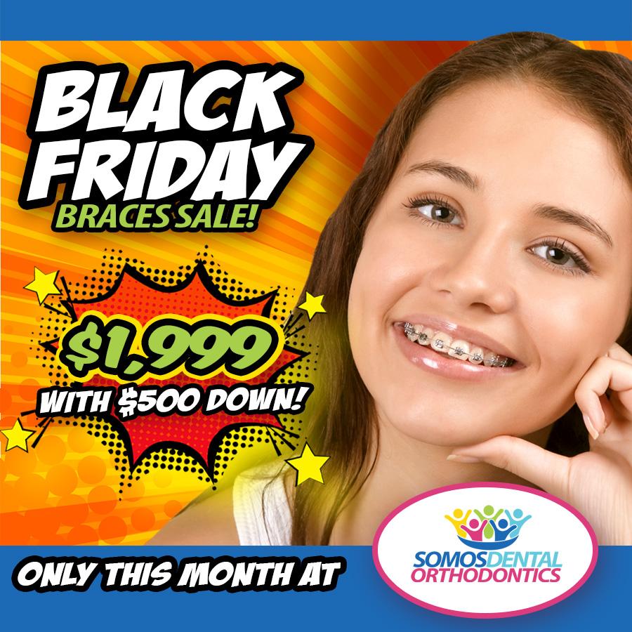 Black Friday Braces for $1999 at Somos Dental until November 30, 2019