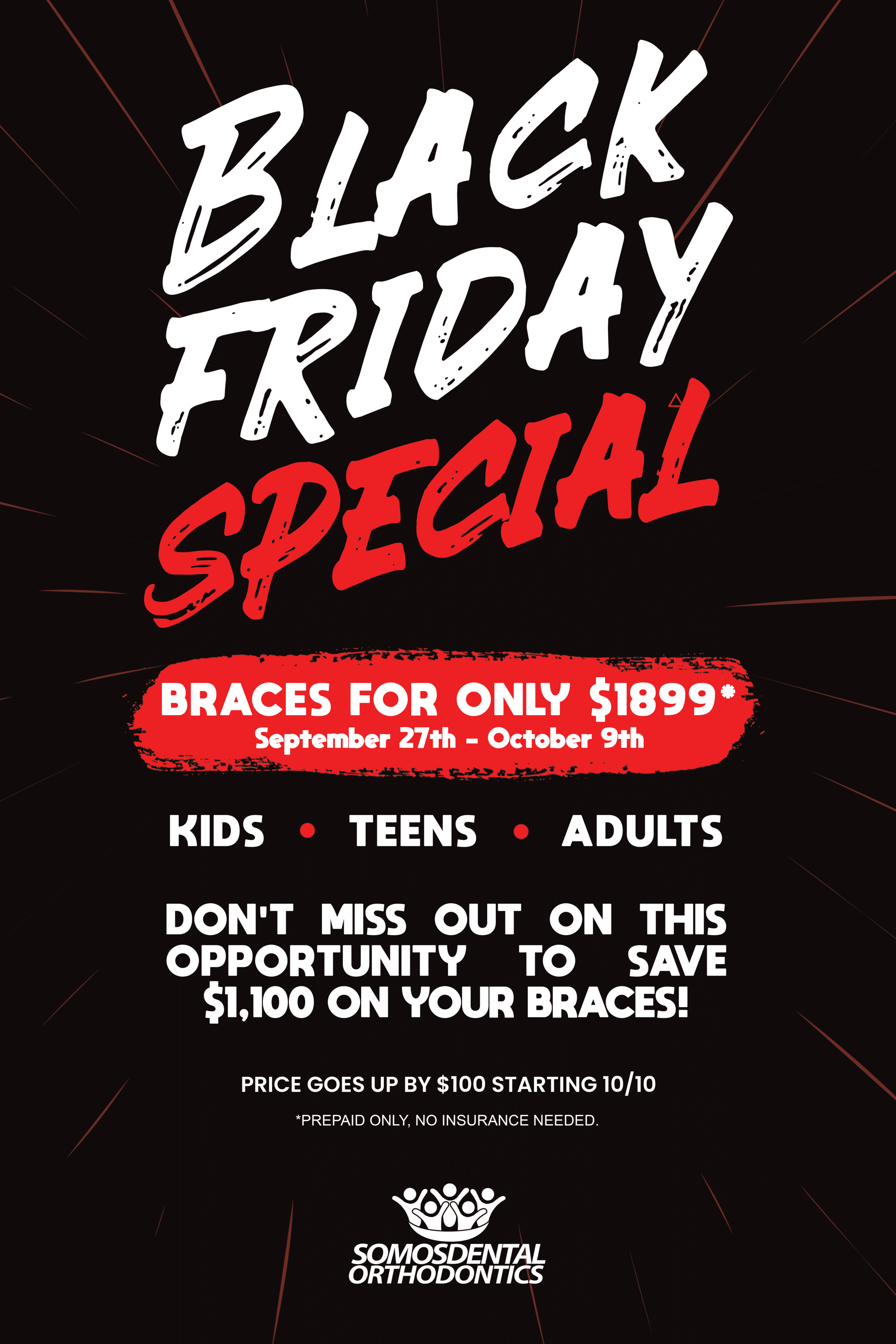 Somos Dental Black Friday Special on Braces