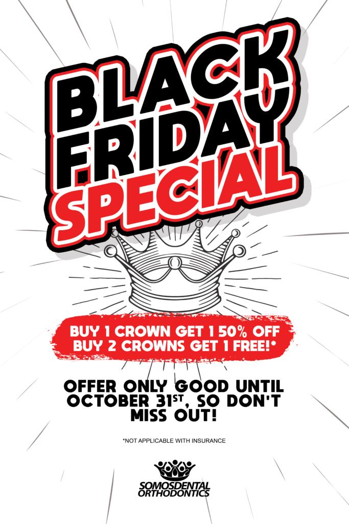 Somos Dental Black Friday Special on Dental Crowns