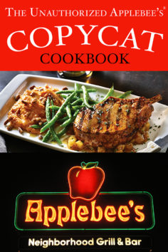 The Unauthorized Copycat Cookbook – Applebees