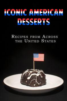 Iconic American Desserts