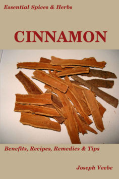 Essential Spices & Herbs: Cinnamon: The Anti-Diabetic, Neuro-protective and Anti-Oxidant Spice