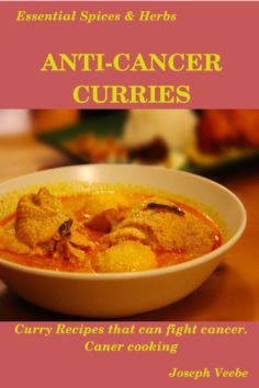 Anti-Cancer Curries: Curries that fights cancer