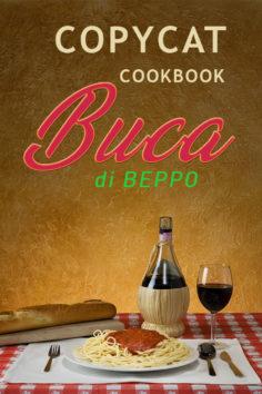 Copycat Cookbook Buca di Beppo: An Unauthorized Recipe Book