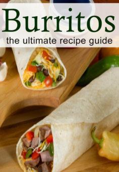 Burritos: The Ultimate Recipe Guide