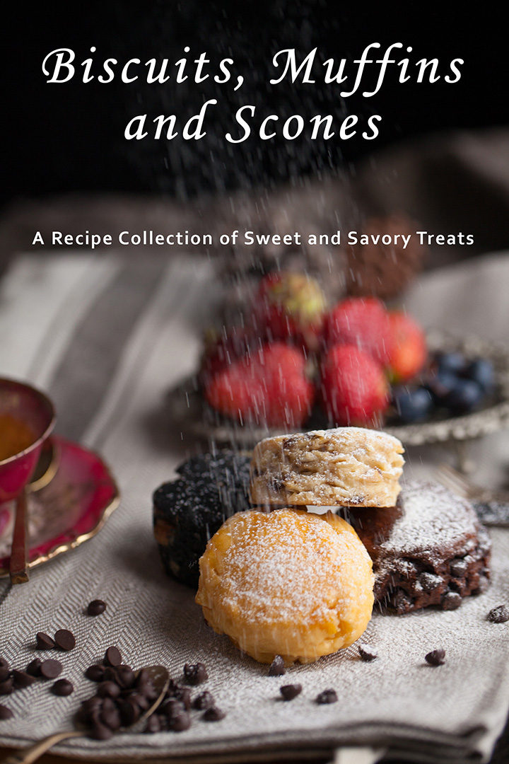 Biscuits, Muffins & Scones: A Recipe Collection of Sweet and Savory Treats