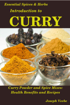 Introduction to CURRY: The Anti-Cancer, Anti-Inflammatory, Anti-Aging and Anti-Oxidant Food