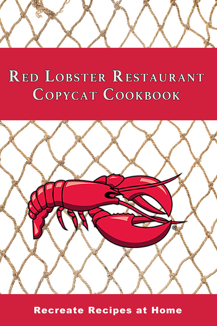 Copycat Cookbook Red Lobster Seafood Restaurant: Recreate Recipes at Home