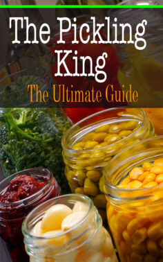 The Pickling King: The Ultimate Guide