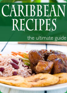 Caribbean Recipes – The Ultimate Recipe Guide