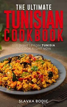 The Ultimate Tunisian Cookbook