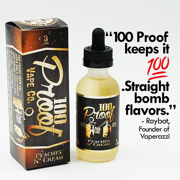 100 Proof E Liquid Peaches N Cream