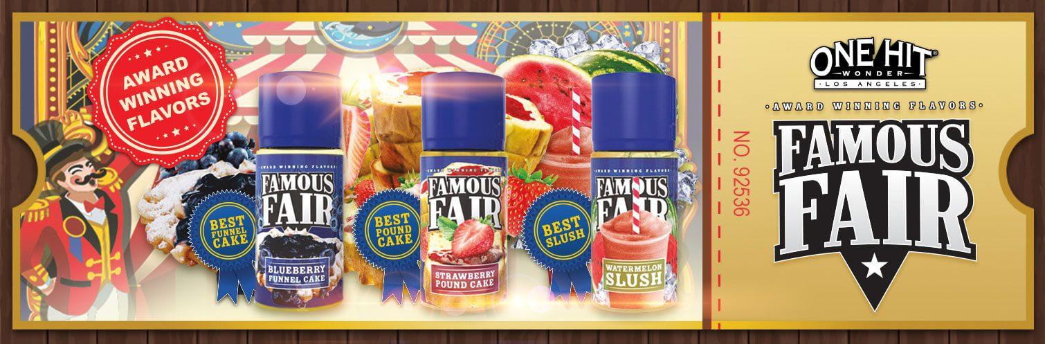 famous fair one hit wonder e liquid